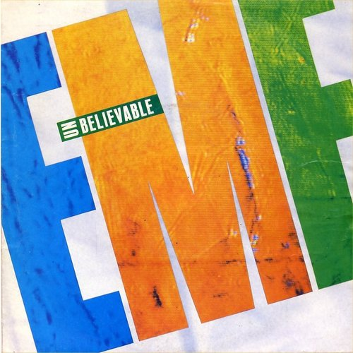 "EMF - Unbelievable  - Parlophone 204098 7 Europe 7"" PS"