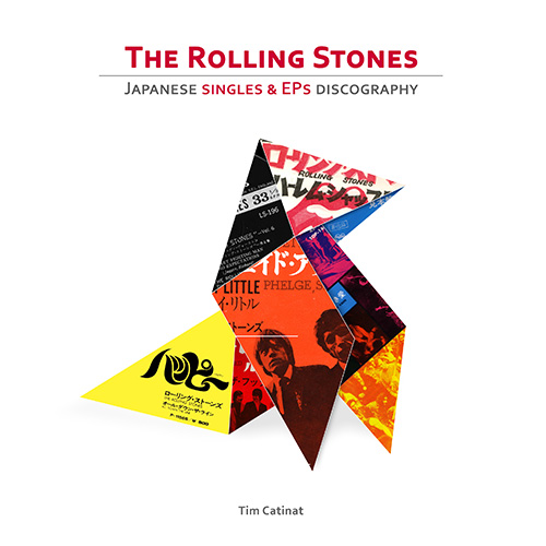 The Rolling Stones - The Rolling Stones Japanese Singles & EPs discography - Les éditions du wagonnet 9781326874179 Canada book