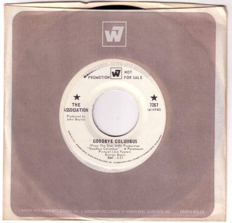 "The Association - Goodbye Columbus - Warner Brothers 7267 USA 7"" CS"