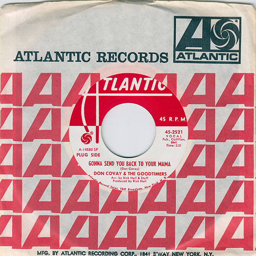 "Don Covay and The Goodtimers - Gonna Send You Back To Your Mama - Atlantic 45-2521 USA 7"" CS"