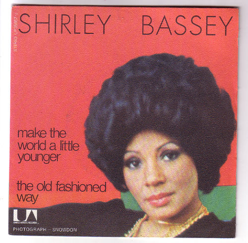 "Shirley Bassey - Make the World a Little Younger  - United Artists UP 35557 France 7"" PS"