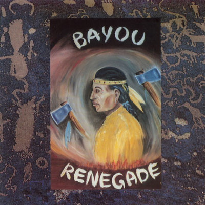 Bayou Renegade - Bayou Renegade - CD