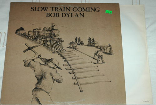 Bob Dylan - Slow Train Coming - CBS FC 36120 Canada LP