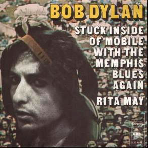 "Bob Dylan - Stuck Inside Of Mobile With The Memphis Blues Again - CBS 4859 France 7"" PS"
