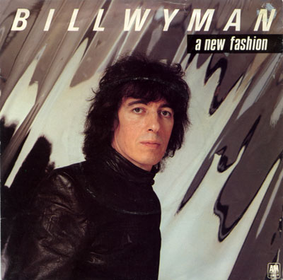 "Bill  Wyman (Rolling Stones) - A New Fashion - A&M AMS 8209 UK 7"" PS"