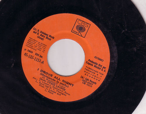 "Cindy Lauper - I Drove All Night - CBS 45-133-1157 Ecuador 7"""