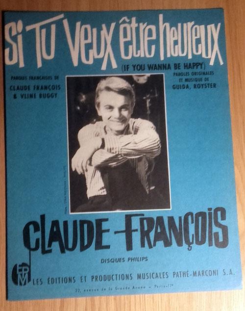 François, Claude - Si Tu Veux Etre Heureux - Sheet