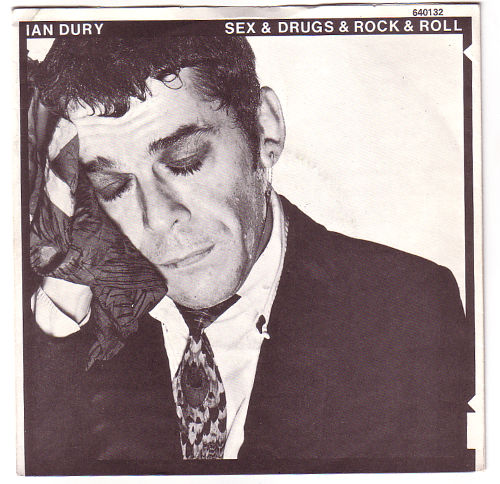 """Ian Dury - Sex and Drugs and Rock'n'Roll - Stiff 640132 France 7"""" PS"""