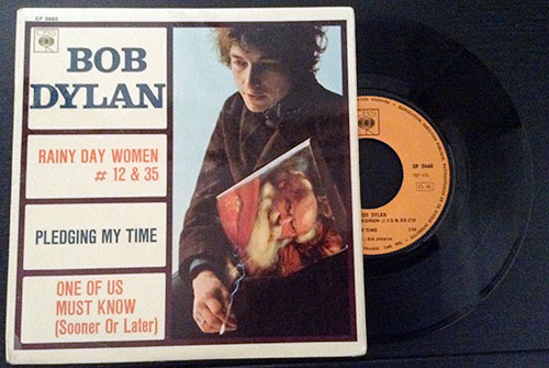 "Bob Dylan - Rainy Day Women #12 & 35 - CBS EP 5660 France 7"" EP"