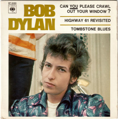 "Bob Dylan - Can you please crawl out your window ? - CBS EP 6265 France 7"" EP"