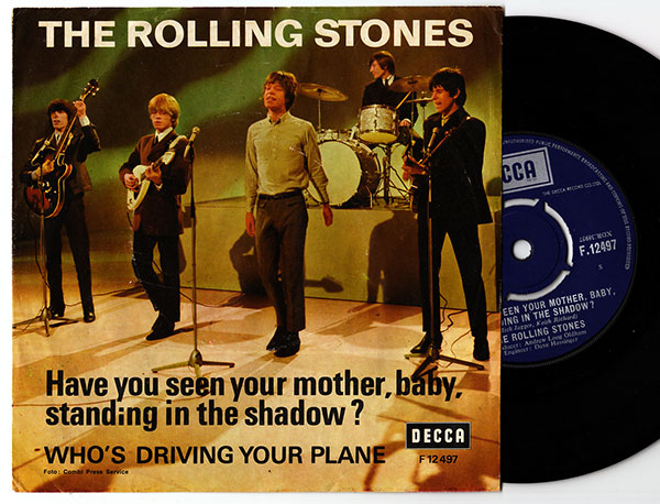 """The Rolling Stones - Have You Seen Your Mother, Baby, Standing In The Shadow ? - Decca F.12497 Denmark 7"""" PS"""