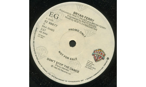 "Bryan  Ferry (Roxy Music) - Don't Stop the Dance - WEA 92 88877 Canada 7"" CS"