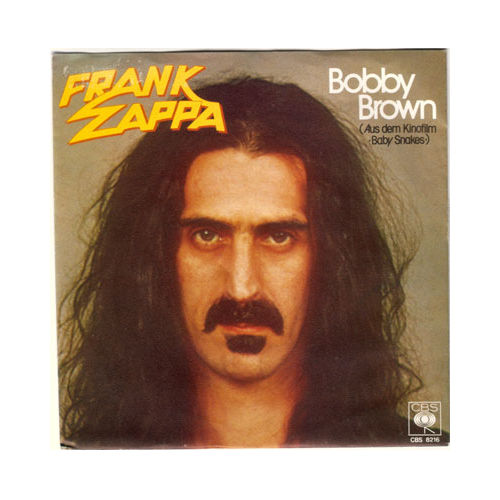 "Frank Zappa - Bobby Brown - CBS 8216 Germany 7"" PS"