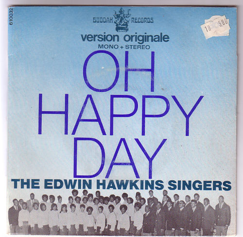 """The Edwin Hawkins Singers - Oh Happy Day - Buddah 610032 France 7"""" PS"""
