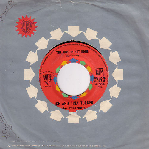"""Ike and Tina Turner - Tell Her I'm Not Home - Warner Brothers WV 5070 France 7"""" CS"""