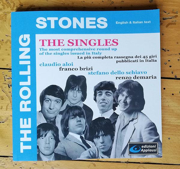 The Rolling Stones - The Singles - Edizioni Appluasi  Italy book