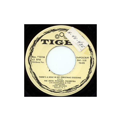 The  Keith Richards Orchestra (no Rolling Stones) - There's a Hole in My Christmas Stocking - Tiger 151 USA 7""