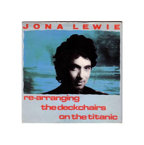 "Jona Lewie - Rearranging the Deckchairs of the Titanic - Stiff BUY 131 UK 7"" PS"