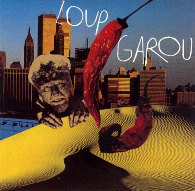 Loup Garou - Loup Garou - Sky Ranch - Virgin 394492 Holland CD