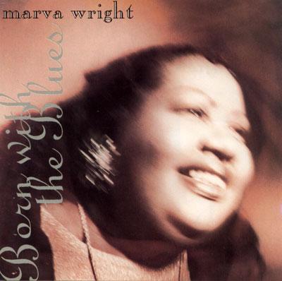 Marva Wright - Born With the Blues - Sky Ranch - Virgin 881202 Holland CD