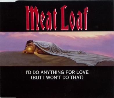 Meat Loaf - I'll Do Anything For Love (But I Won't Do That) - Virgin VSCDJ 1443 France CDS