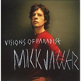 Mick  Jagger (Rolling Stones) - Visions Of Paradise - Virgin 7 24354 62542 8 Europe CDS
