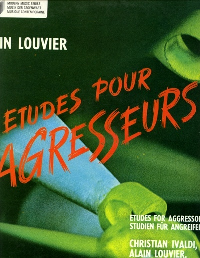 Alain  Louvier (clavecin/harpsichord/cembalo) - Etudes Pour Agresseurs / Etudes For Agressors - w/ Christian Ivaldi, Piano - Philips Modern Music series 6521007 France LP
