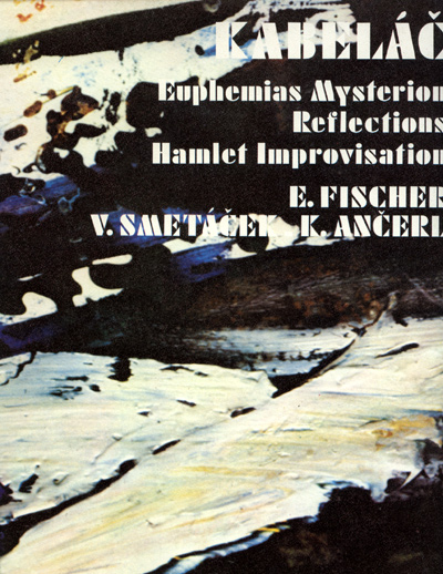 Kabelac - Eupherias Mysterion + Reflections + Hamlet - CBS Music of Our Time S4 SUA ST 58851 France LP