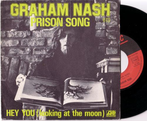 "Graham Nash - Prison Song - Atlantic 10433 France 7"" PS"