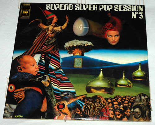 V/A incl. Bob Dylan, Soft Machine, Robert Wyatt, Santana, Spirit, Al Kooper, Argent, The Byrds, Janis Joplin, Skid Row, Johnny Winter, etc - Superb Super Pop Session No. 3 - CBS SPR 48/49 France LPx2