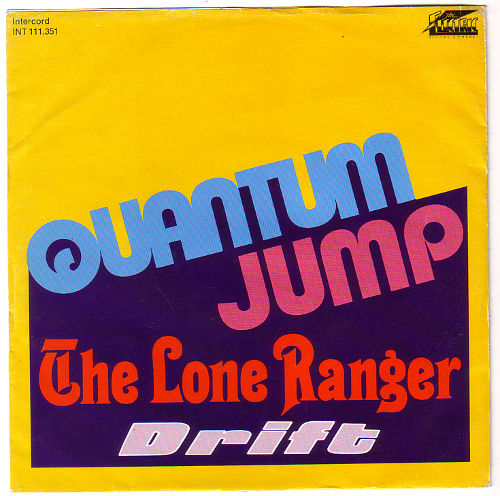"Quantum Jump - The Lone Ranger - Intercord 111.351 Germany 7"" PS"