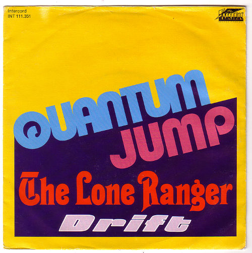 "Quantum Jump (Rupert Hine) - The Lone Ranger - Intercord 111.351 Germany 7"" PS"