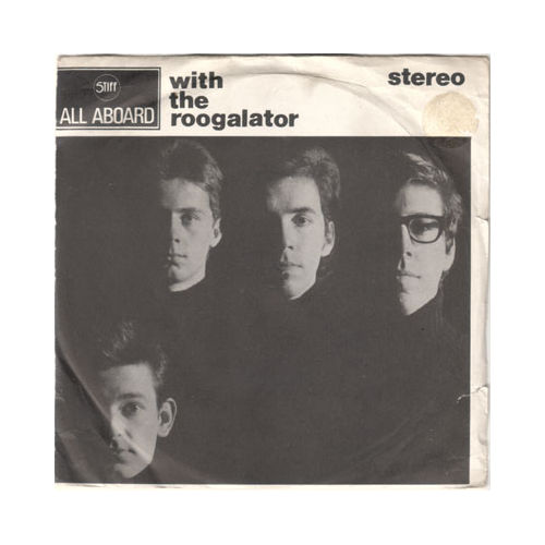 """The Roogalator - With the Roogalator - Stiff BUY 3 UK 7"""" PS"""