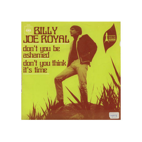 "Billy Joe Royal - Don't You Be Ashamed - CBS 3403 France 7"" PS"