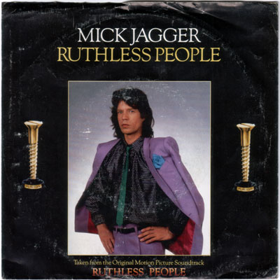 "Mick  Jagger (Rolling Stones) - Ruthless People - EPIC 34-06211 USA 7"" PS"