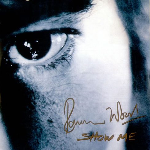Ron Wood - Show Me - Continuum 12210-2 USA CDS