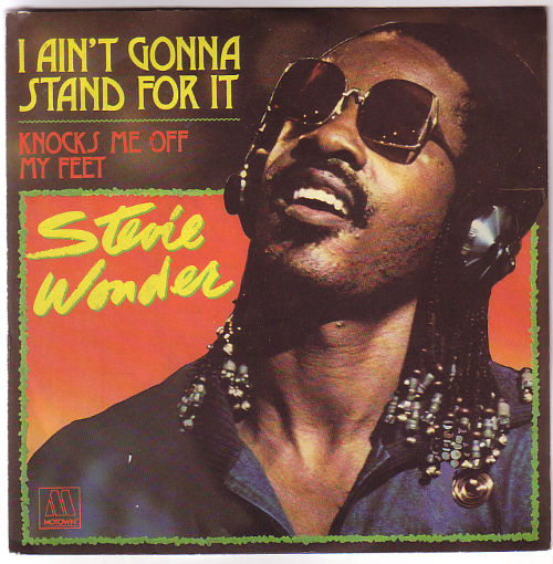 "Stevie  Wonder - I Ain't Gonna Stand For It - Vogue 101410 France 7"" PS"