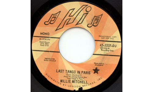 MITCHELL, WILLIE (AL GREEN RELATED) - Last Tango In Paris Last Tango In Paris (mono) Last Tango In Paris (stereo) - 45T (SP 2 titres)