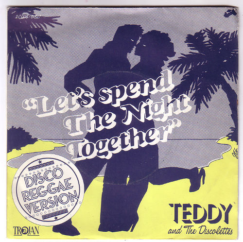 """Teddy & The Discolettes - Let's Spend the Night Together - Trojan 2C 008 61827 France 7"""" PS"""
