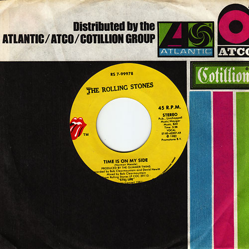 """The Rolling Stones - Time Is On My Side (live) - RSR RS 7-99978 USA 7"""" CS"""