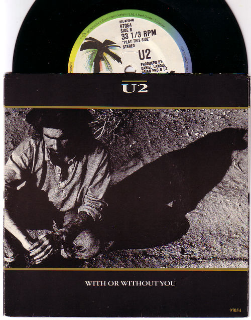 """U2 - With Or Without You - Island 97054 Canada 7"""" EP"""