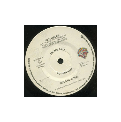 Van Halen - Feels So Good - WEA 92 75657 Canada 7""