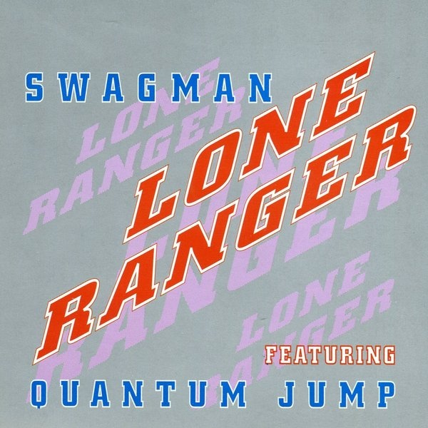 Swagman feat. Quantum Jump (Rupert Hine) - The Lone Ranger -  12CHASE2 UK CDS