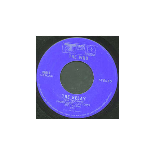 The Who - The Relay - Track 33041 Canada 7""