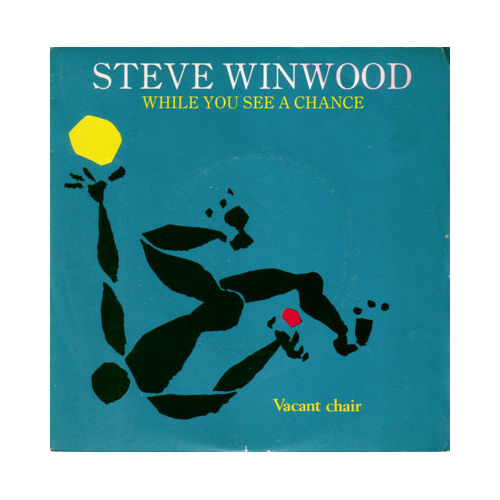"Steve Winwood - While You See a Chance - Island 6010301 France 7"" PS"