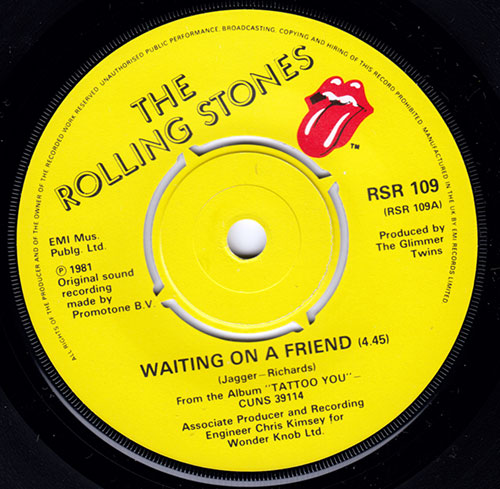The Rolling Stones - Waiting On A Friend - EMI RSR 109 UK 7""