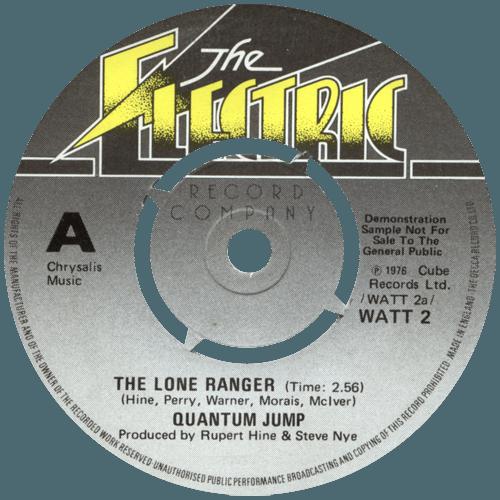 "Quantum Jump - The Lone Ranger - Electric WATT 2 UK 7"""