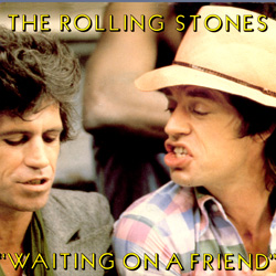 The Rolling Stones : Waiting On A Friend - Canada 1981