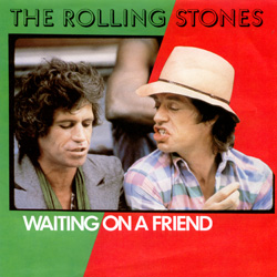 The Rolling Stones : Waiting On A Friend - UK 1981