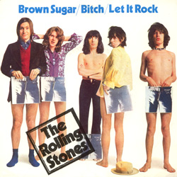 The Rolling Stones : Brown Sugar - UK 1971